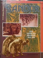 Bandjir : een Indische kroniek 1935-1950.