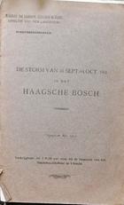De storm van 30 sept. - 1 Oct. 1911 in het Haagsche Bosch.