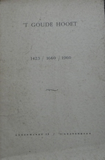 't Goude Hooft 1423 / 1660 / 1960.