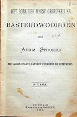 Basterdwoorden,het boek der meest gebruikelijke.