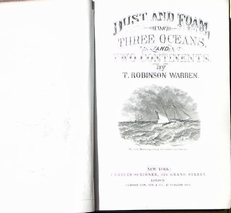 Dust and Foam, or Three Oceans and Two Continents