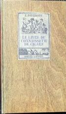 .Le livre du connaisseur de cigare