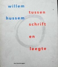 Willem Hussem. Tussen schrift en leegte.