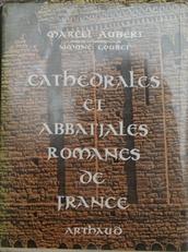 Cathedrales et Abbatiales Romanes de France
