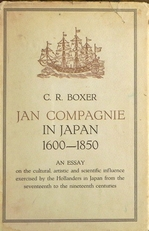 Jan Compagnie in Japan, 1600-1817. An Essay on the Cultural