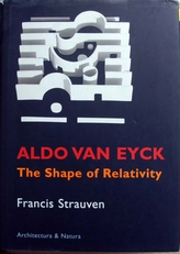 Aldo van Eyck.The shape of Relativity