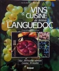 Vins & Cuisine de terroir en Languedoc.